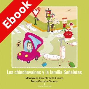 Los chinchavainas y la familia Señaletas. Ebook